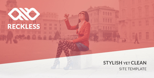 Reckless - Stylish yet Clean Site Template